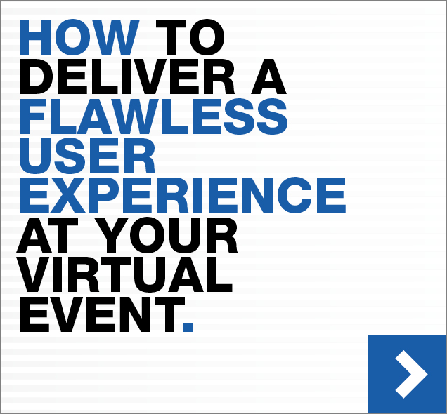 How to deliver a flawless user experience at your virtual event