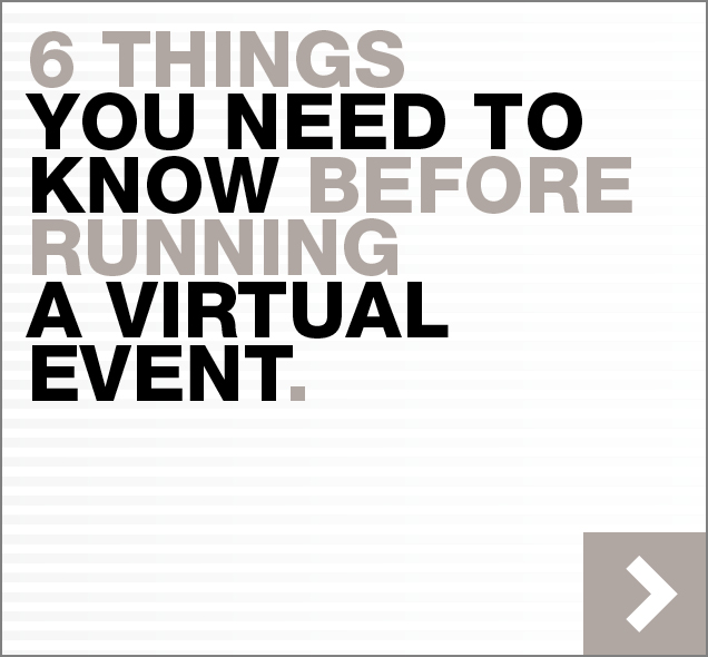 6 things you need to know before running a virtual event
